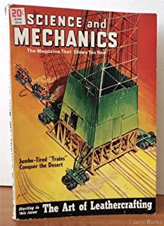 Science and Mechanics Magazine June 1950: Glass Formulas for the Home Craftsman, The Art of Leather Crafting (20 pages), Build a Livery Scooter Boat, Build a Phone Oscillator Wireless Broadcaster, Build a Toy Gun for Rubber Bandits, Fun with Fancy Hooked