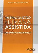 Reprodução Humana Assistida: um Direito Fundamental?