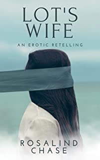 Lot's Wife: An Erotic Retelling