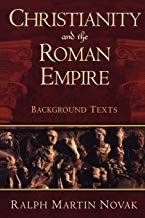 Christianity and the Roman Empire: Background Texts