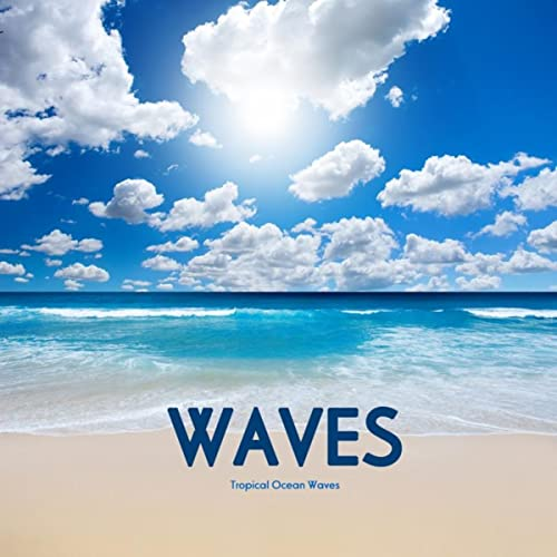 Tropical Ocean Waves Sound Effects Download FX Wav Sounds Sleep Aid