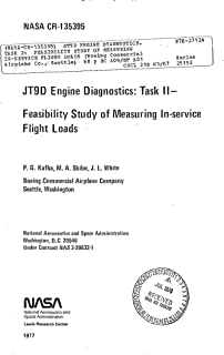 JT9D engine diagnostics. Task 2: Feasibility study of measuring in-service flight loads. [747 aircraft performance] (English Edition)