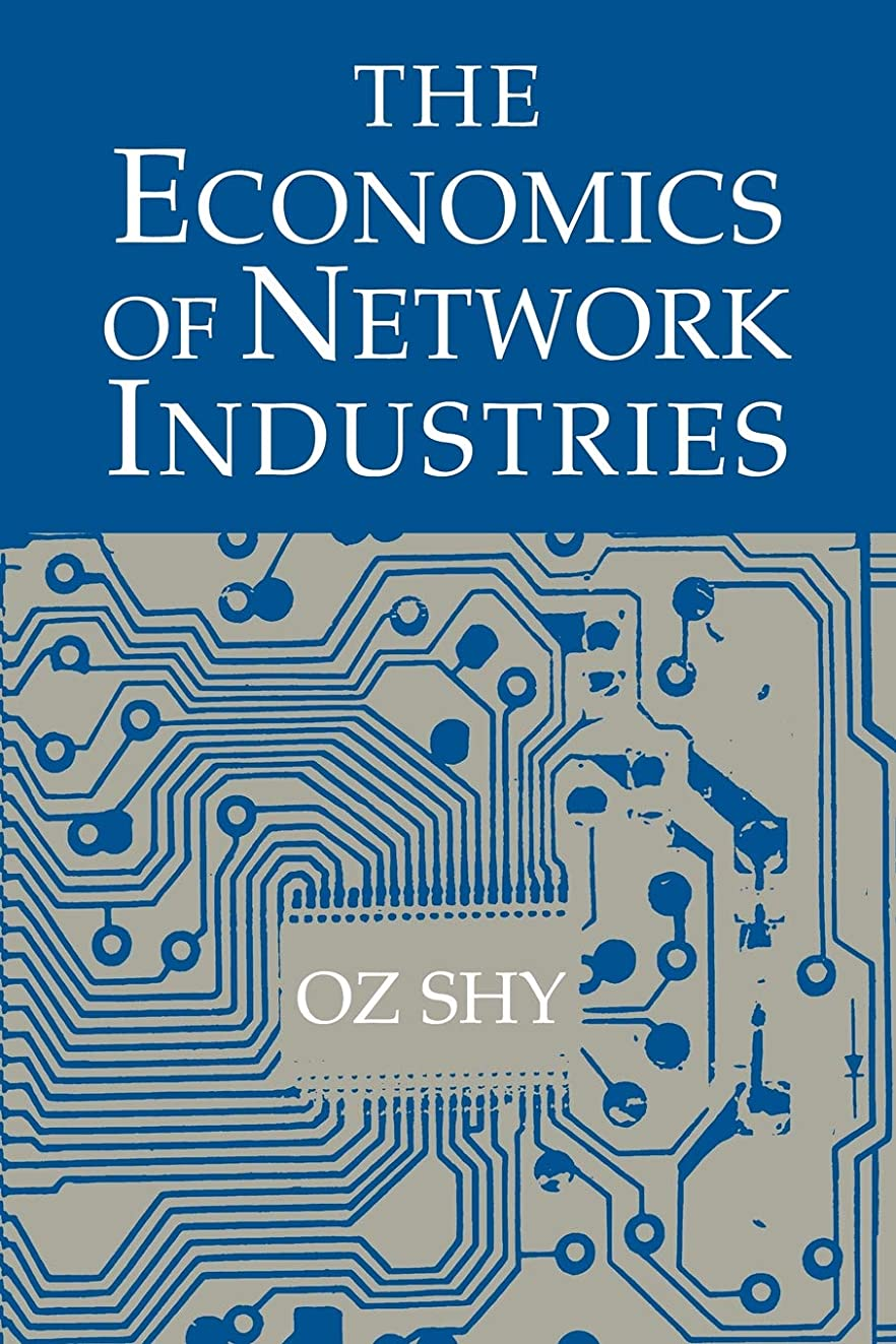 発音キルス泣いているThe Economics of Network Industries