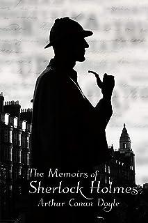 The Memoirs of Sherlock Holmes: A Arthur Conan Doyle Story