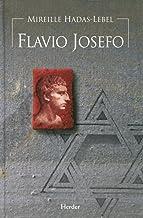 Flavio Josefo: El judío de Roma (Biografías de la Antigüedad)