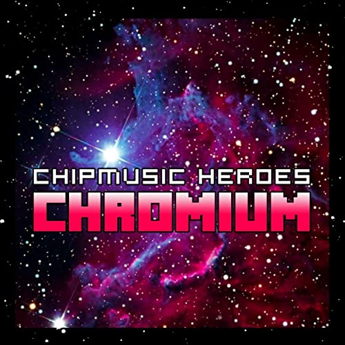 Chromium [MotionRide Version] by Chipmusic Heroes on Amazon Music