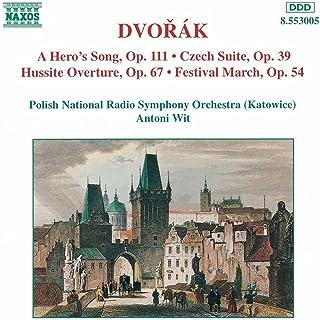 Dvorak: Hero's Song (A) / Czech Suite / Hussite Overture