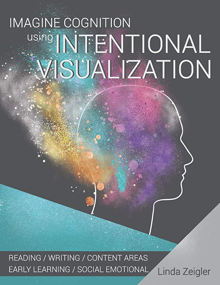呪われた勝者の中でImagine Cognition using Intentional Visualization: Reading, Writing, Content Areas, Early Learning, Social Emotional