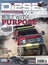 Diesel World Magazine – August 2019 Built with Purpose