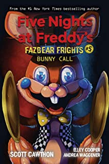 Bunny Call (Five Nights at Freddy's: Fazbear Frights #5) (5)