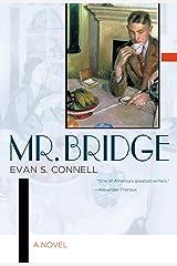 Mr. Bridge: A Novel Kindle Edition