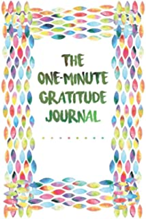 The One-Minute Gratitude Journal: undefined
