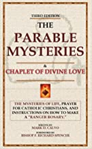 The Parable Mysteries: The Mysteries of Life Prayer of Jesus and Mary