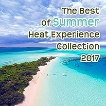 Best summer heat experience Reviews