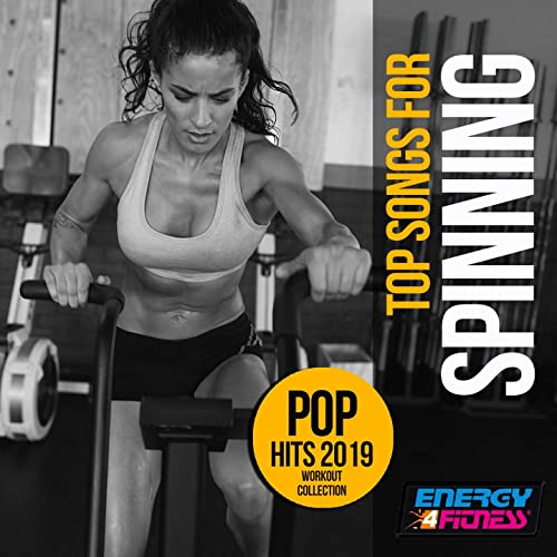 Top Songs For Spinning Pop Hits 2019 Workout Collection (15