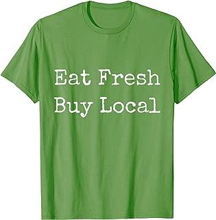 Eat Fresh Buy Local Farmer's Market T-Shirt