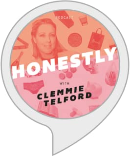Honestly Podcast with Clemmie Telford