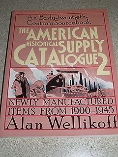 American Historical Supply Catalog, No. 2