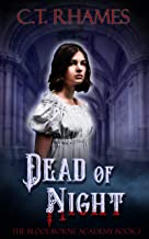 Dead of Night: A Reverse Harem Paranormal Bully Romance (The Bloodborne Academy Book 1)