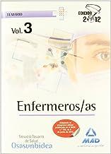 Enfermeros/as del Servicio Navarro de Salud-Osasunbidea. Temario volumen III: 3 (Osasunbidea 2012)