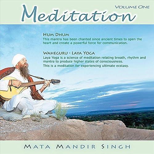 Meditation Series, Vol. One - Hum Dhum and Waheguru by Mata ...