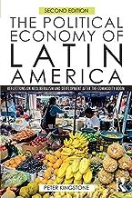 The Political Economy of Latin America