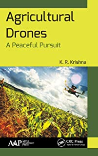 Agricultural Drones: A Peaceful Pursuit