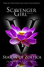 Scavenger Girl: Season of Zoetica