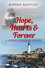 Hope, Hearts & Forever: A Swan Harbor Story (Stories from Swan Harbor)