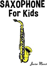 Saxophone for Kids: Christmas Carols, Classical Music, Nursery Rhymes, Traditional & Folk Songs!