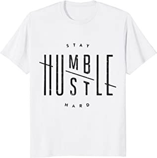 Stay Humble Hustle Hard Motivational Tee for Entrepreneurs