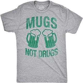 mugs not drugs shirt