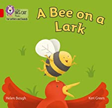 Collins Big Cat Phonics for Letters and Sounds – A Bee on a Lark: Band 02B/Red B: Band 2B/Red B (English Edition)