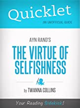 The Virtue of Selfishness, by Ayn Rand - A Hyperink Quicklet (Capitalism, Philosophy)