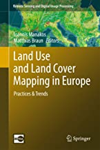 Land Use and Land Cover Mapping in Europe: Practices & Trends (Remote Sensing and Digital Image Processing)