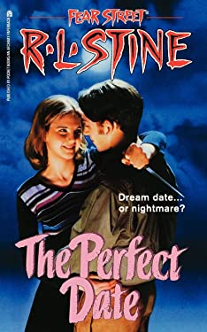 The Perfect Date (Fear Street, No. 37)