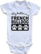 My Brother is A French Bulldog Baby Onesie