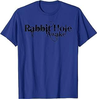Rabbit Hole Mandela Effect Reality Awake T-shirts