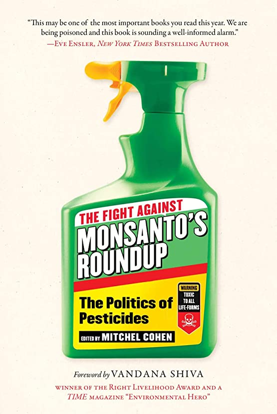 タオル本物の狂気The Fight Against Monsanto's Roundup: The Politics of Pesticides (English Edition)