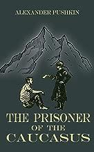 Best the prisoner of the caucasus Reviews