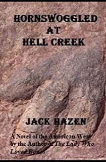 Hornswoggled at Hell Creek