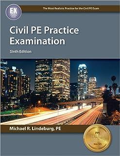 Civil PE Practice Examination, 6th Ed