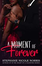 A Moment of Forever (Lunch Break Series Book 4)