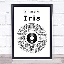 Iris Vinyl Record Song Lyric Quote Print