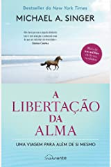 A Libertação da Alma (Portuguese Edition) Format Kindle