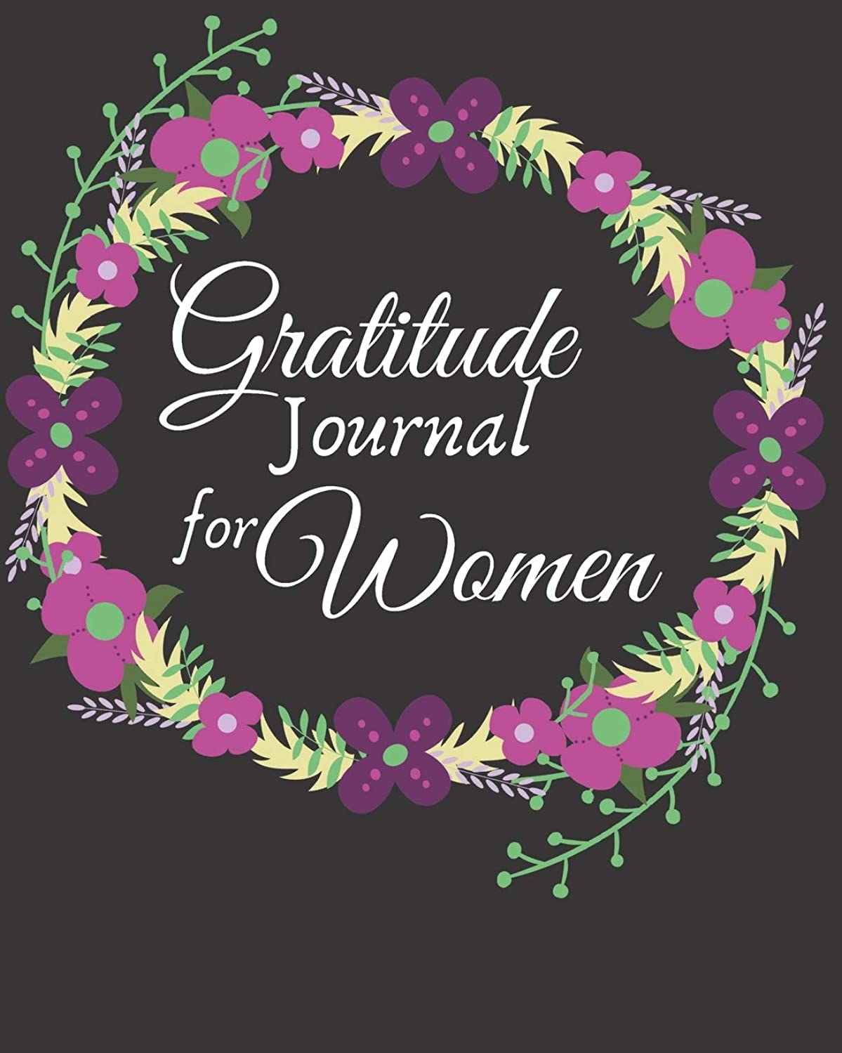 Gratitude Journal for Women: 1 minute Journal to Write with Motivational Quotes   1 year Daily Gratitude Journal   8 x 10 inches, 115 pages