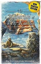 The Maharishi Of  Mt Kailash