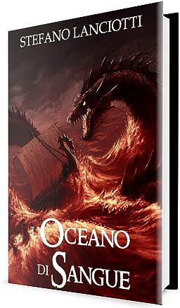 LOceano di Sangue: La Saga fantasy italiana più amata degli ultimi anni! (Nocturnia Vol. 5)