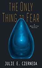 The Only Thing to Fear (Web Shifters)