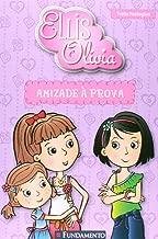 Amizade a Prova - Colecao Ellis e Olivia